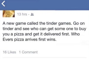 tinder for pizza girls don t want you they just want free food