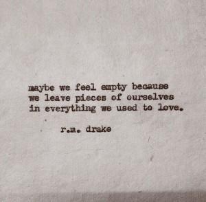 maybe we feel empty